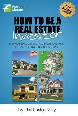Real Estate Investment Books by Phil Pustejovsky