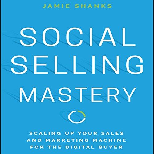 Social Selling Mastery®