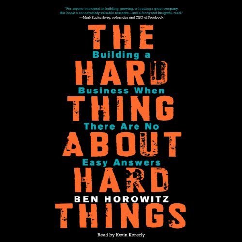 The Hard Thing About The Hard Things